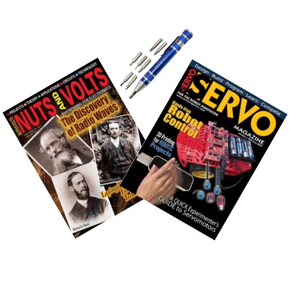 Special Bundle Deal - SERVO Magazine, NUTS & VOLTS Magazine and a Pen Screwdriver
